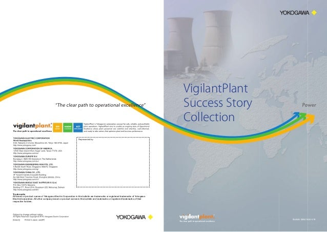 VigilantPlant Success Story Collection  & AFRICA B.S.C.(c)  Trademarks All brand or product names of Yokogawa Electric Cor...