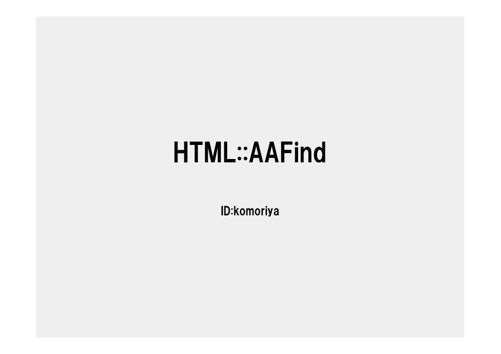 HTML::AAFind in Yokohama.pm #4