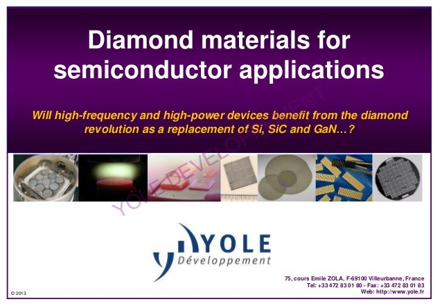 Diamond materials for semiconductor applications  NT the diamond Will high-frequency and high-power devices benefit from M...