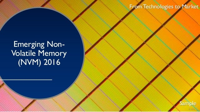 Yole emerging non volatile memory 2016 report by yole developpement
