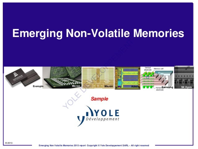 Emerging Non-Volatile Memory Market and Technology Trends 2013 Report by Yole Developpement