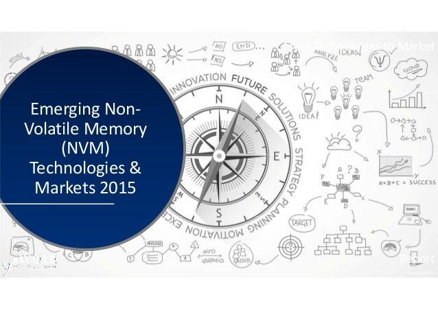 Emerging non volatile memory nvm technology amp market trends 2014 r
