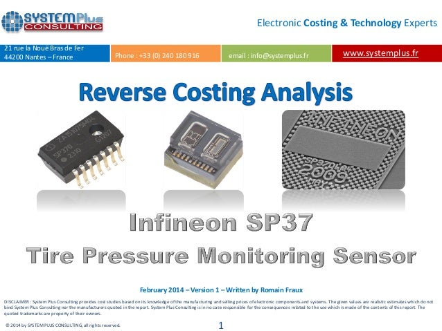 Infineon SP37 Tire Pressure Monitoring Sensor teardown reverse costing report by published Yole Developpement