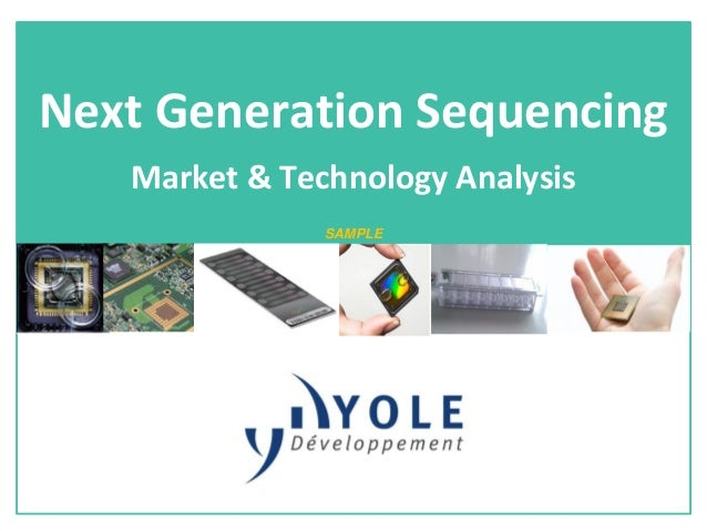 Next Generation Sequencing 2013 Report by Yole Developpement