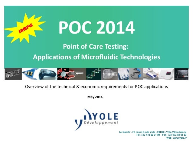 Point of Care Testing Applications for Microfluidic Technologies 2014 Report by Yole Developpement