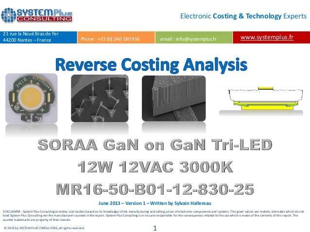 SORAA Tri-LED & Lightchip 2013 teardown reverse costing Report by Yole Developpement