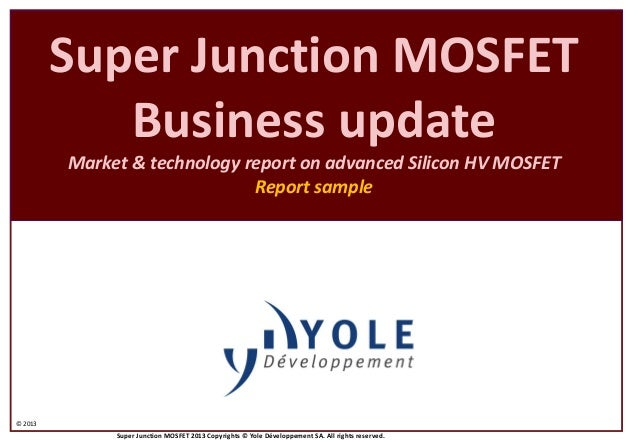 super junction mosfet report 2013 Report by Yole Developpement