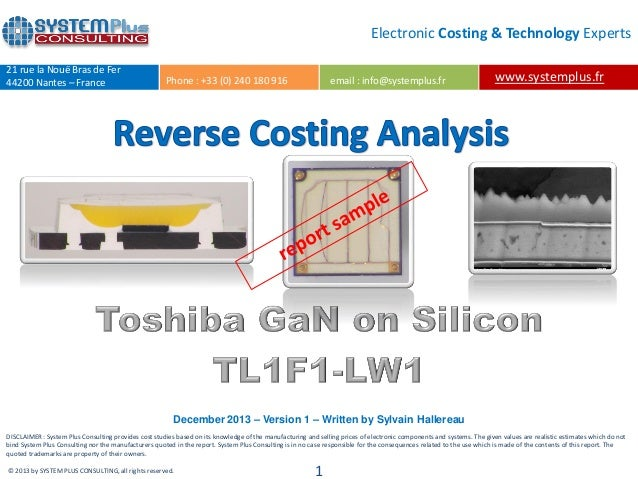 Toshiba first GaN on Silicon LED teardown reverse costing report by Yole Developpement