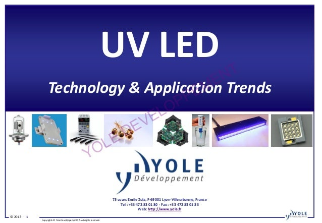 UV LED Technology and Application Trends 2013 Report by Yole Developpement