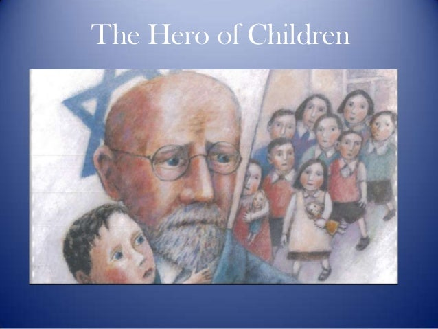 Janusz Korczak: A Hero to Children
