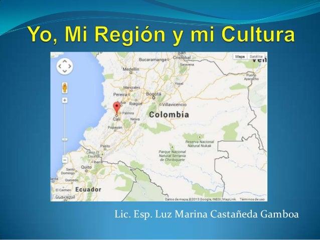 Lic. Esp. Luz Marina Castañeda Gamboa