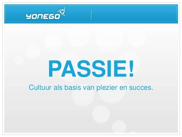 PASSIE! Cultuur als basis van plezier en succes.