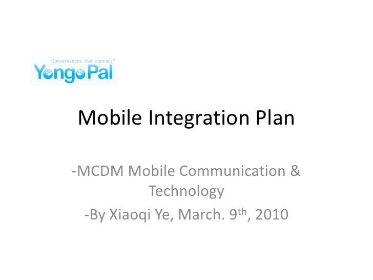 Yongo Pal Mobile Integration Plan