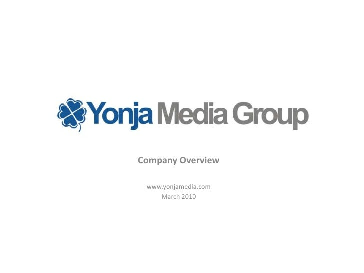 Company Overview<br />www.yonjamedia.com<br />March 2010<br />