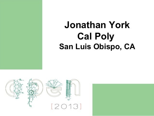 Jonathan York   Cal PolySan Luis Obispo, CA