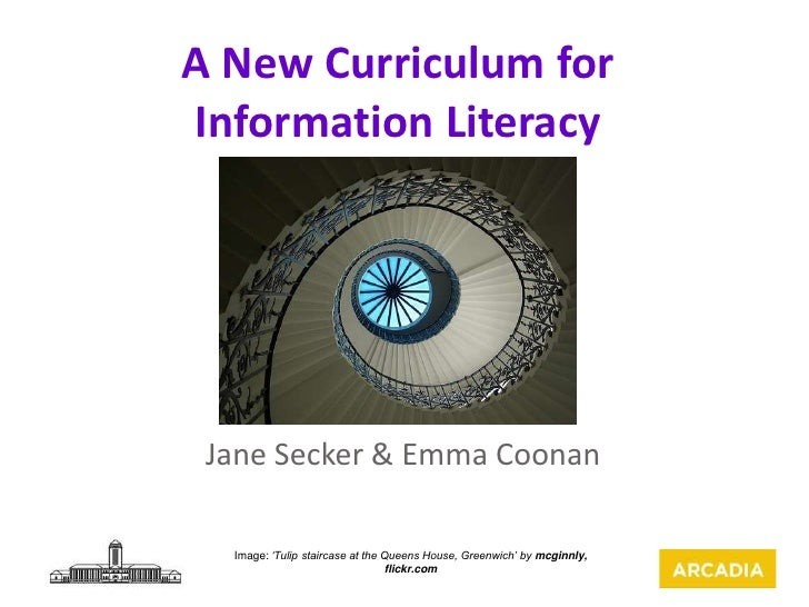 A New Curriculum for Information Literacy: JISC-RSC, York, Oct 2011