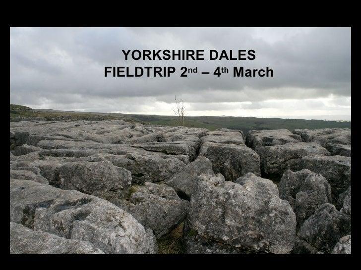 Yorkshire Dales Fieldtrip March 07