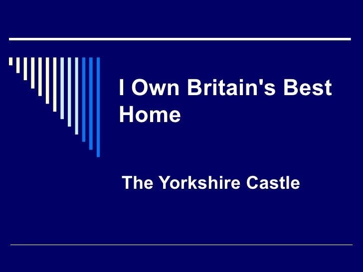 I Own Britain's Best Home   The Yorkshire Castle