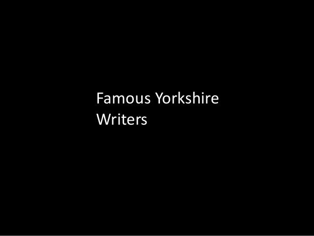 Famous Yorkshire Writers