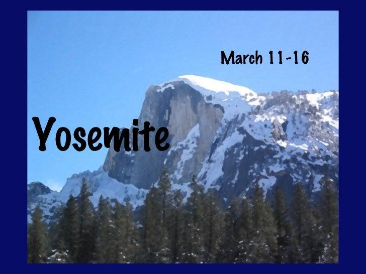 Yosemite Parent Meeting Slides for 2012