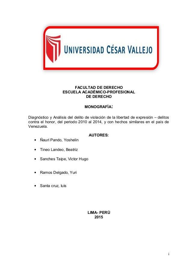 FACULTAD DE DERECHO ESCUELA ACADÉMICO-PROFESIONAL DE DERECHO MONOGRAFÍA: Diagnóstico y Análisis del delito de violación de...