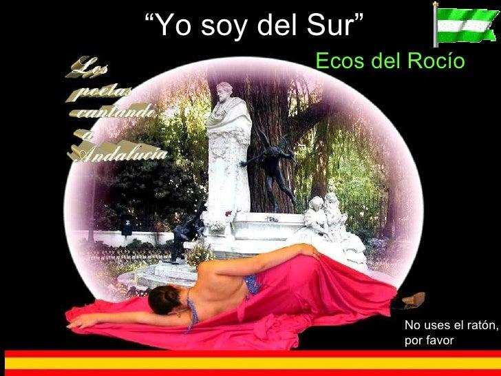"""Ecos del Rocío """" Yo soy del Sur"""" No uses el ratón, por favor"""