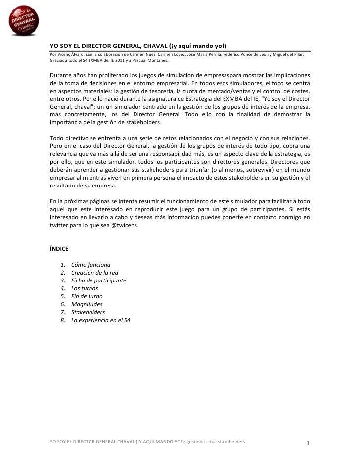 YO SOY EL DIRECTOR GENERAL, CHAVAL (¡y aquí mando yo!)Por Vicenç Àlvaro, con la colaboración de Carmen Nuez, Carmen López,...