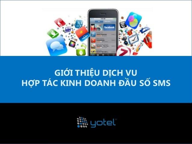 Yotel corp hoptackinhdoanhsms-cho thue dau so sms-noidungso