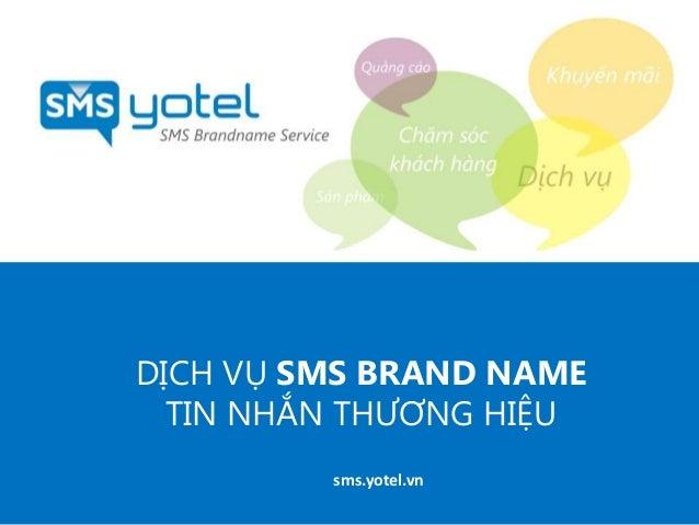 Yotel sms brandname tin nhan thuong hieu