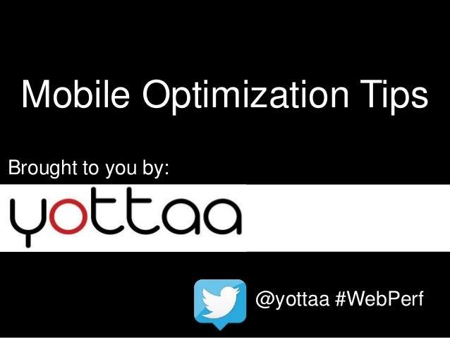 Mobile Optimization Tips from Yottaa - MEGMeetup #1