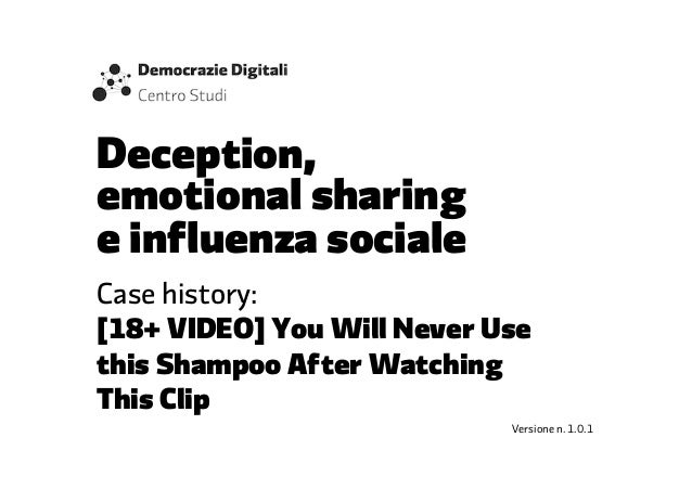 You never use this shampoo. Deception, emotional sharing e influenza sociale.