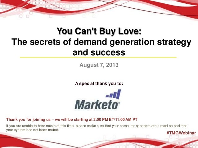 You Can't Buy Love: The Secrets of Demand Generation Strategy and Success