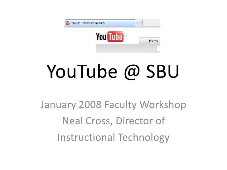 You Tube @ SW Baptist University