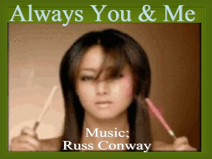 Always You & Me Music; Russ Conway