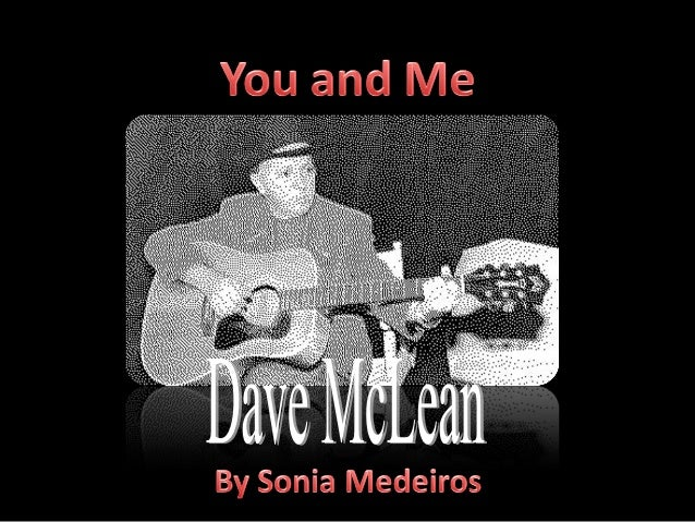 You and me   dave mc lean