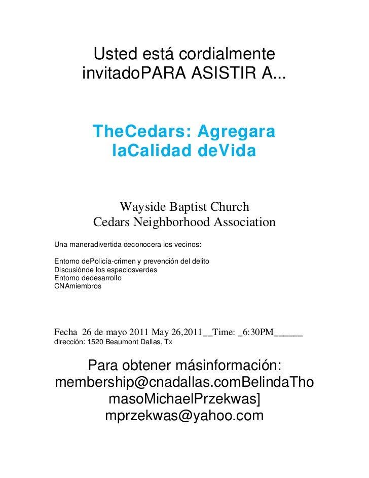 Usted está cordialmente invitado PARA ASISTIR A ...<br />The Cedars: Agregar a la Calidad de Vida<br />Wayside Baptist Chu...