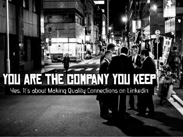 You are the Company You Keep