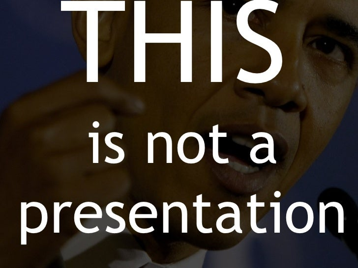 This is not a Presentation - You Are The Presentation - presentation training
