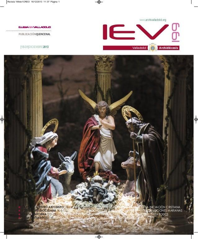 Revista 199def:CREO 16/12/2013 11:37 Página 1  www.archivalladolid.org  PUBLICACIÓNQUINCENAL  [15-31]DICIEMBRE2013  IEV  1...