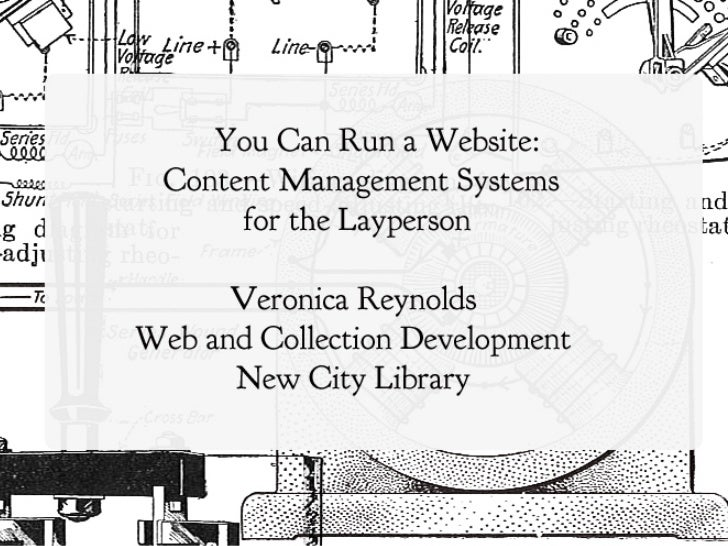 You Can Run a Website: CMS for the Library Layman