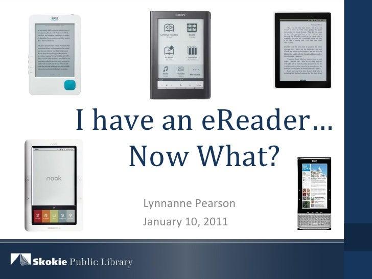 You have an e reader