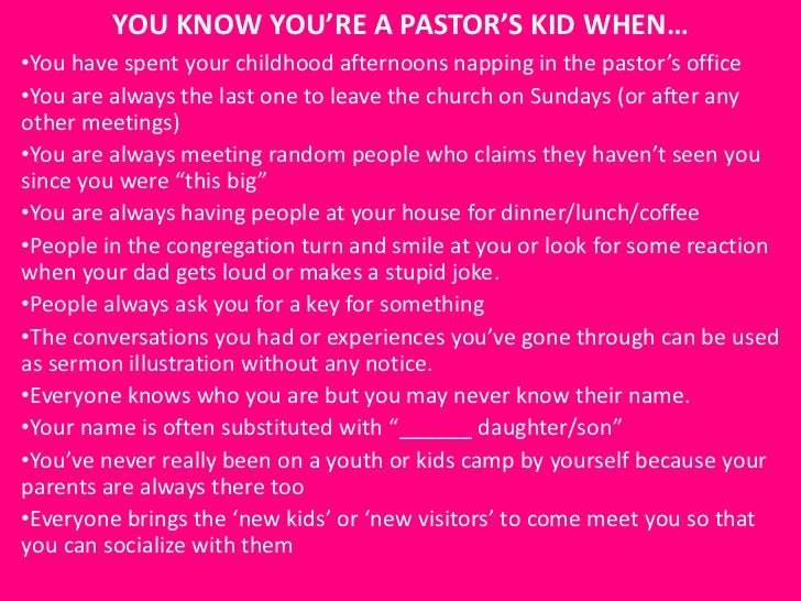 You know you're a pastor's kid when