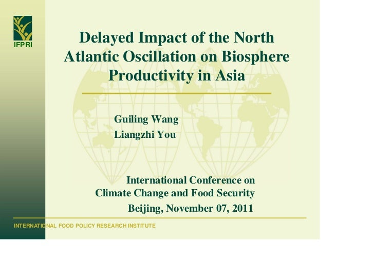 IFPRI                 Delayed Impact of the North               Atlantic Oscillation on Biosphere                     Prod...