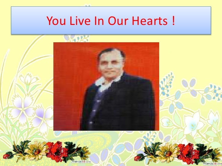 You Live In Our Hearts !<br />