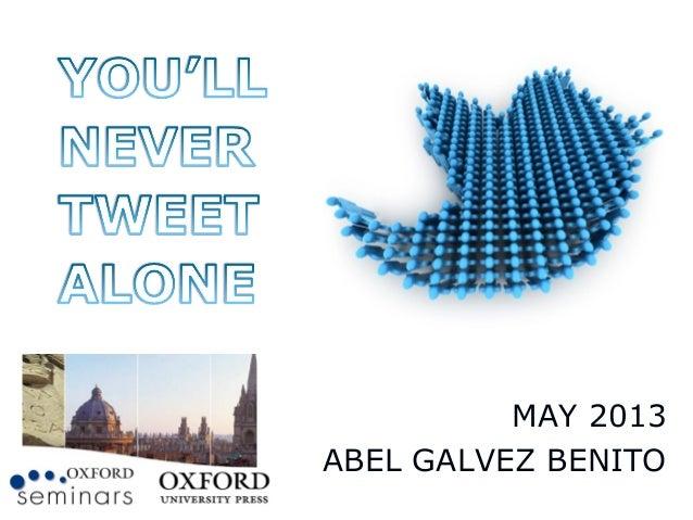 You'll Never Tweet Alone A Coruña Seminar