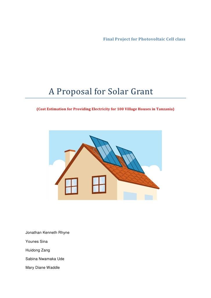 Younes Sina, Jonathan Rhyne ,Sabina Ude, Huidong Zang, Mary Waddle ,A report on pv project
