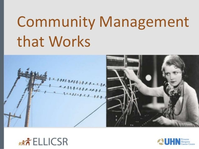 Community Management that Works