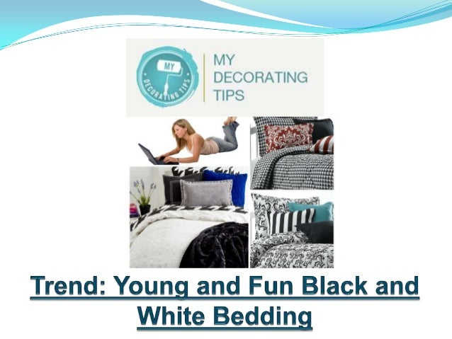 Just like in the nineties, black and white bedding is a trend that is here to stay. Perhaps, the trend is still fresh in o...