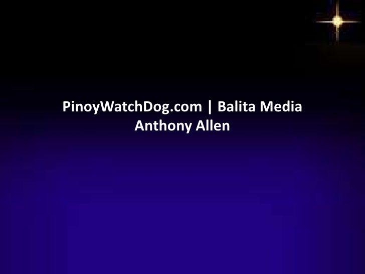 PinoyWatchDog.com   Balita Media         Anthony Allen