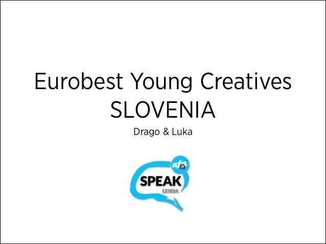 Eurobest Young Creatives SLOVENIA Drago & Luka
